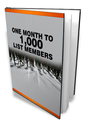 Product picture One Month To 1000 List Members - How To Create Mailing Lists